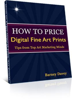 How to Price Art Prints by Barney Davey